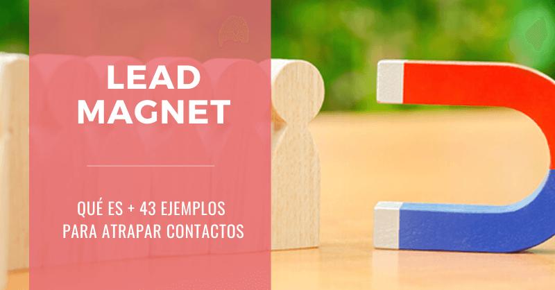 Que-es-Lead_Magnet-Ejemplos